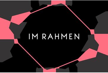 IM RAHMEN